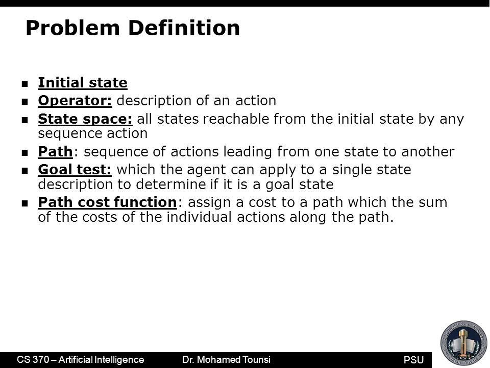 PSU CS 370 – Artificial Intelligence Dr.Mohamed Tounsi Vacuum world state space graph n states.
