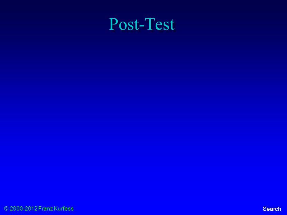 © 2000-2012 Franz Kurfess Search Post-Test