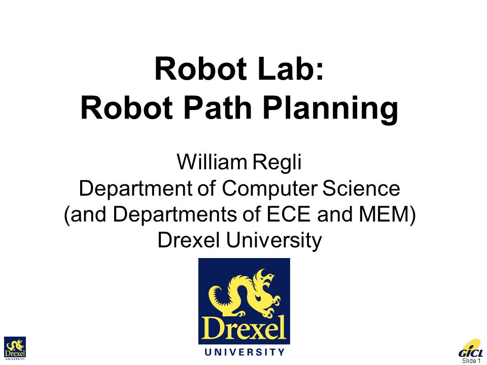Slide 2 Introduction to Motion Planning Applications Overview of the Problem Basics – Planning for Point Robot –Visibility Graphs –Roadmap –Cell Decomposition –Potential Field