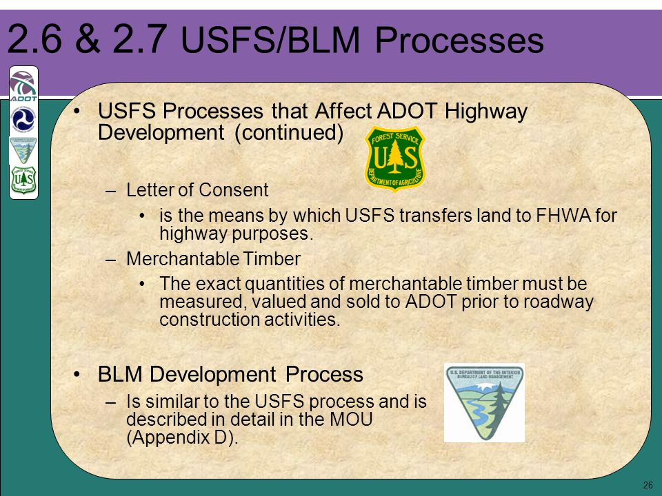26 BLM Development Process –Is similar to the USFS process and is described in detail in the MOU (Appendix D).