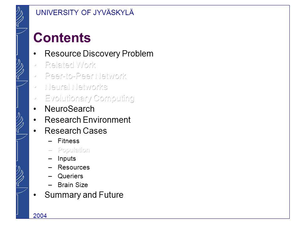 UNIVERSITY OF JYVÄSKYLÄ 2004 Contents