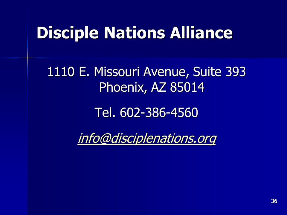 Disciple Nations Alliance 1110 E.Missouri Avenue, Suite 393 Phoenix, AZ 85014 Tel.