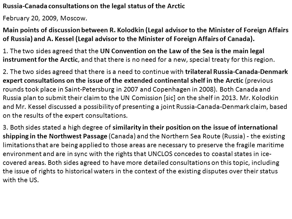 Russia-Canada consultations on the legal status of the Arctic February 20, 2009, Moscow.