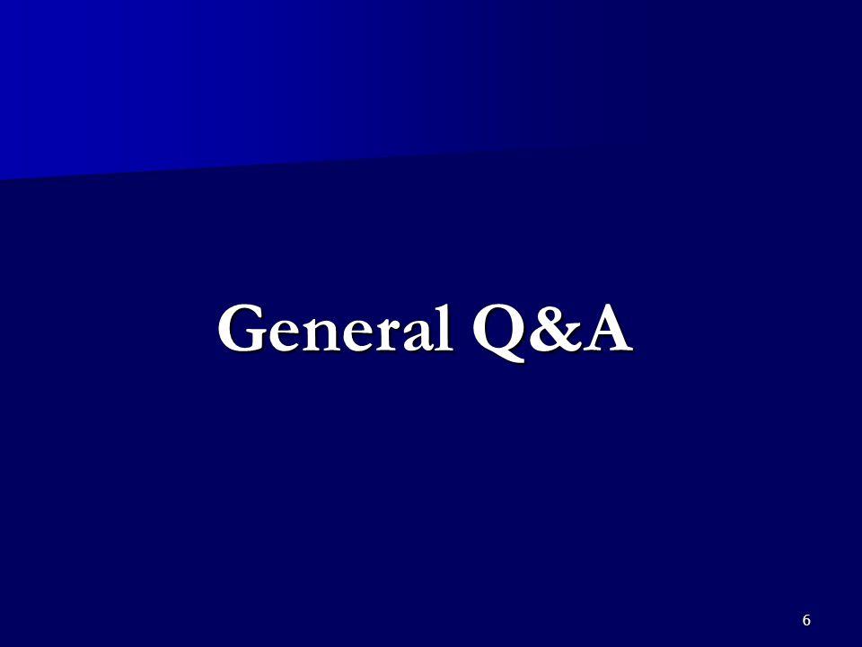 6 General Q&A