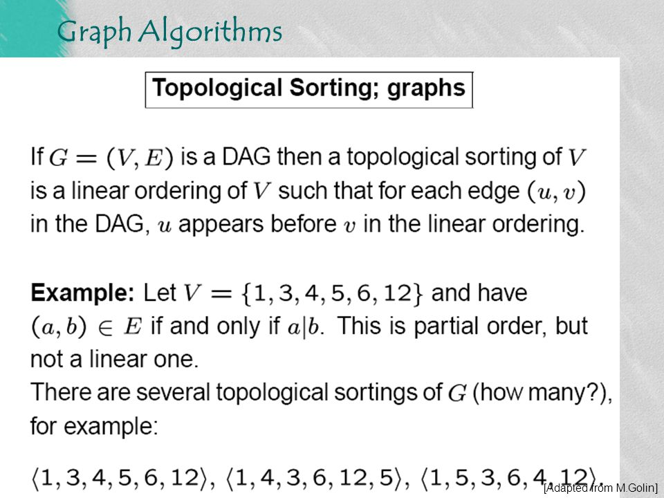 Graph Algorithms DFS - Topological Sorting [Adapted from M.Golin]