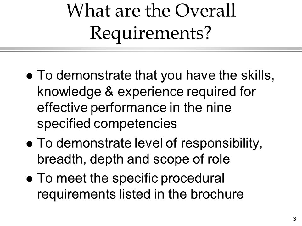 3 What are the Overall Requirements.