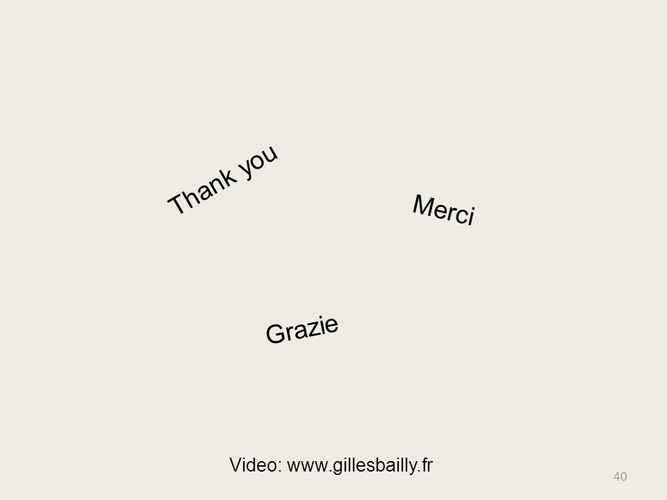 Thank you Merci Grazie 40 Video: www.gillesbailly.fr