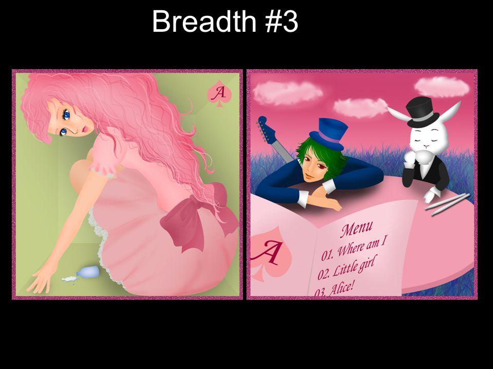 Breadth #3