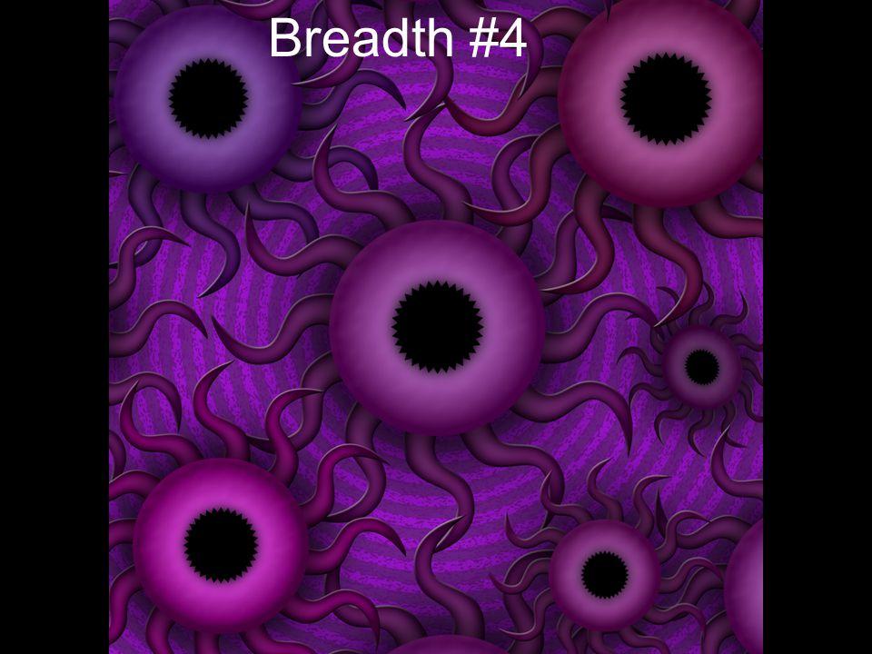 Breadth #4