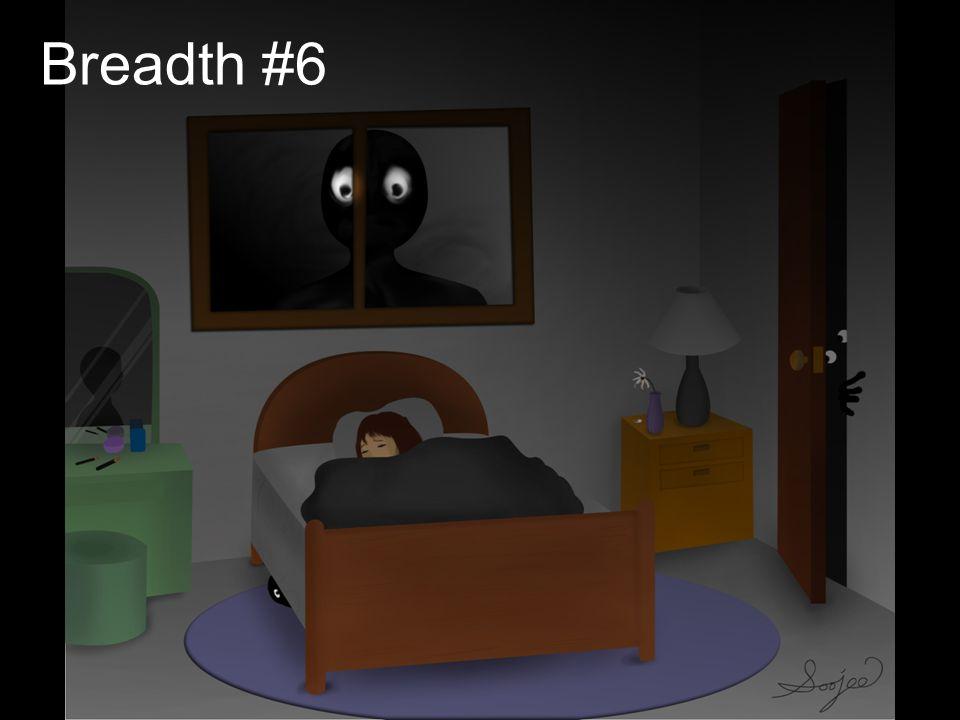 Breadth #6