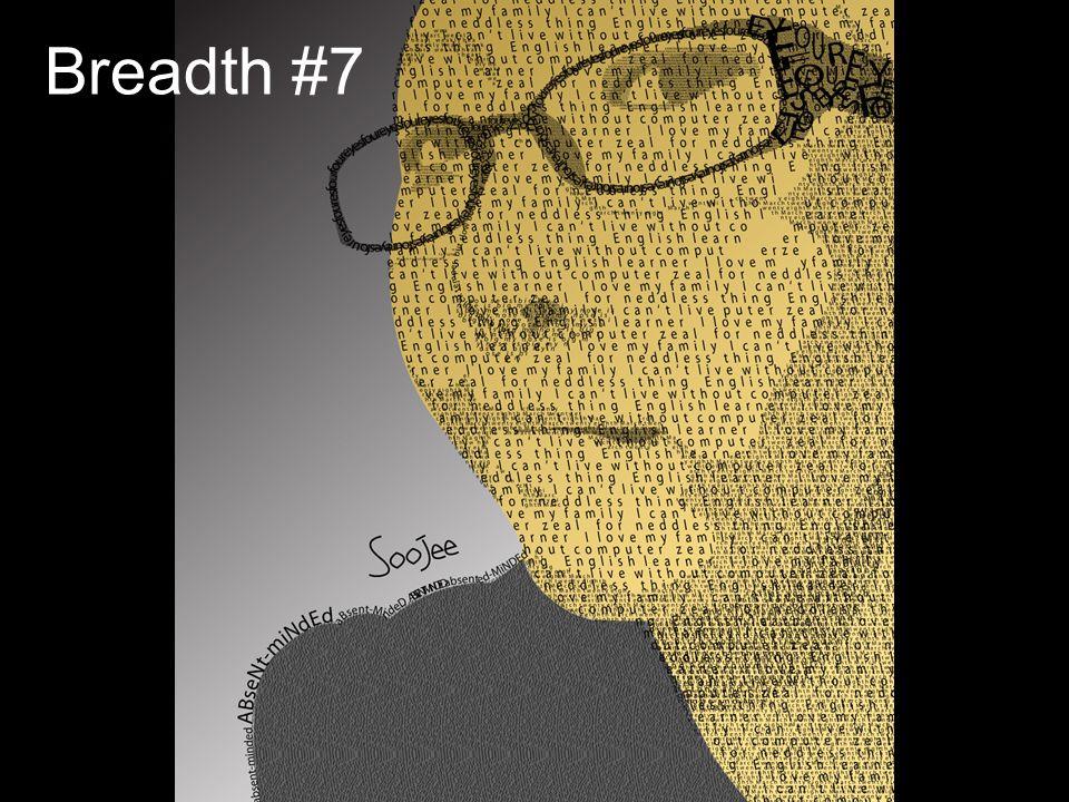 Breadth #7