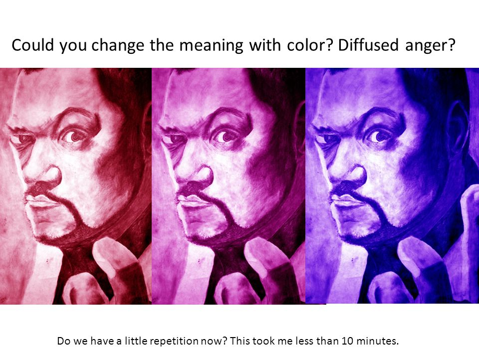 Could you change the meaning with color. Diffused anger.
