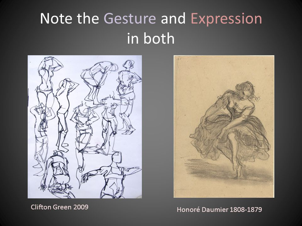 Note the Gesture and Expression in both Clifton Green 2009 Honoré Daumier 1808-1879