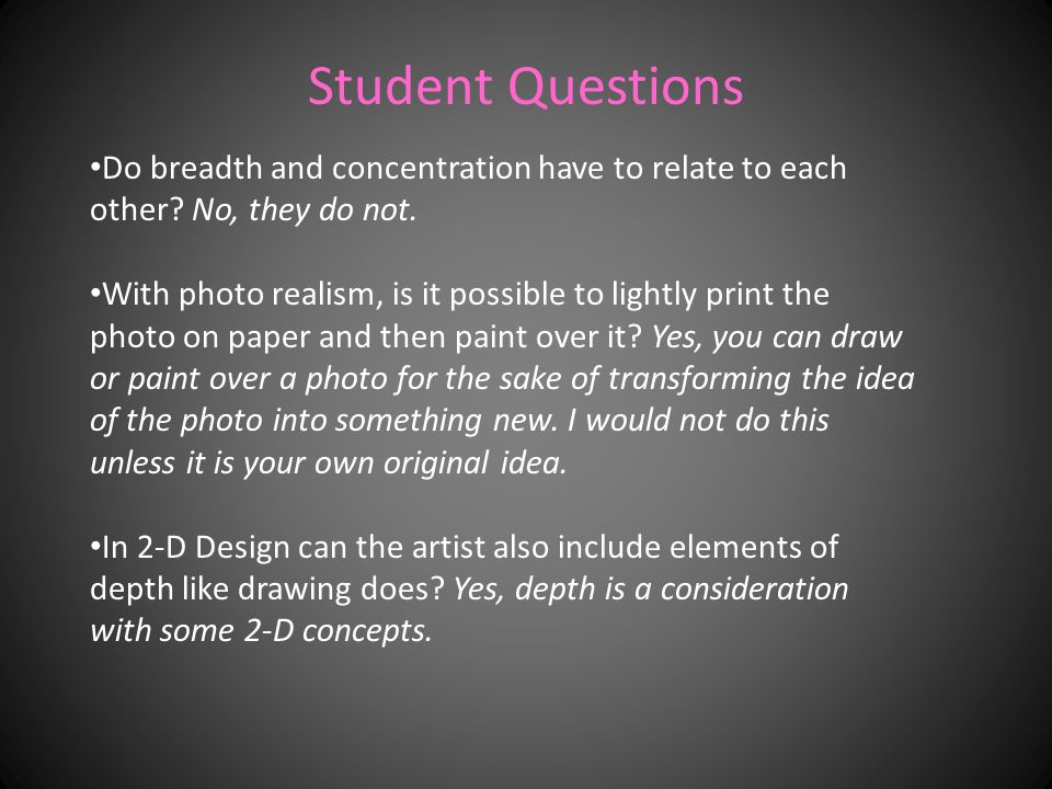 Student Questions Do breadth and concentration have to relate to each other.