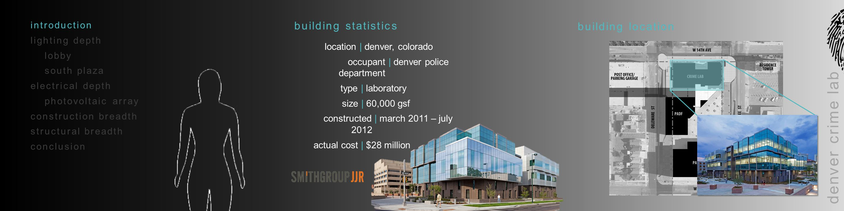 denver crime lab introduction lighting depth lobby south plaza electrical depth photovoltaic array construction breadth structural breadth conclusion