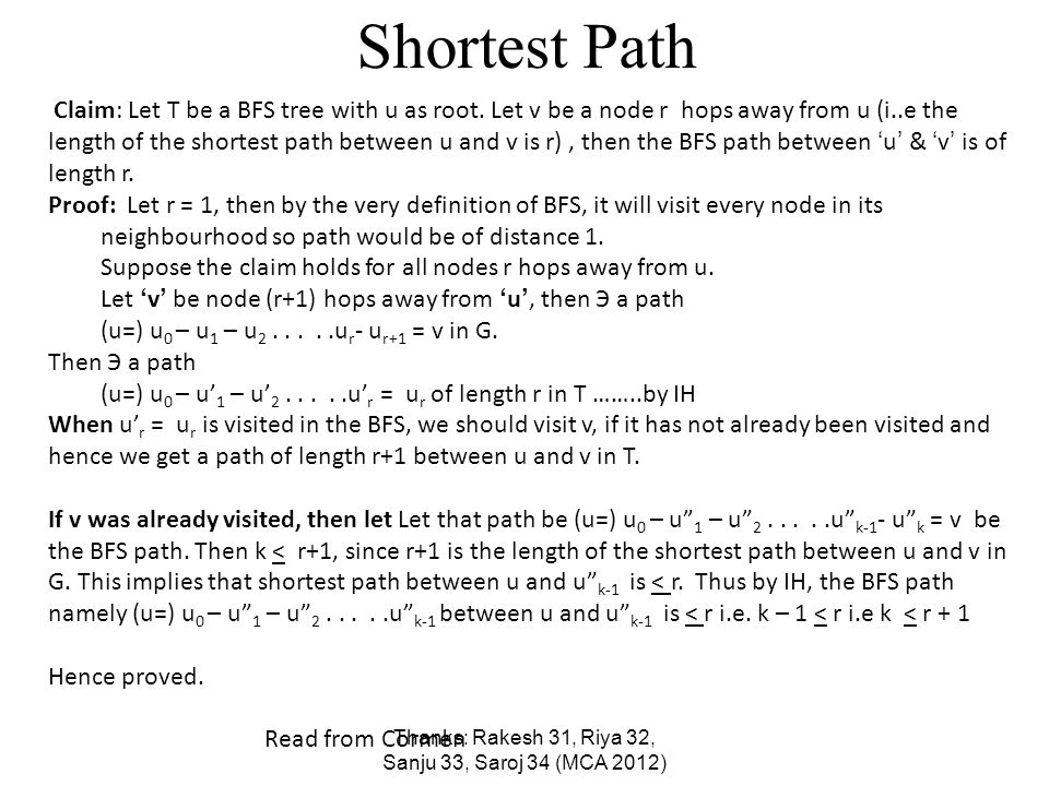 Shortest Path Claim: Let T be a BFS tree with u as root.