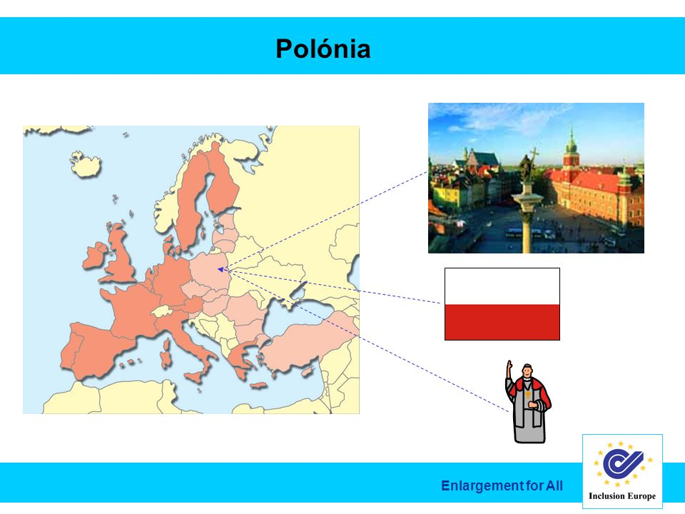 Enlargement for All Polónia