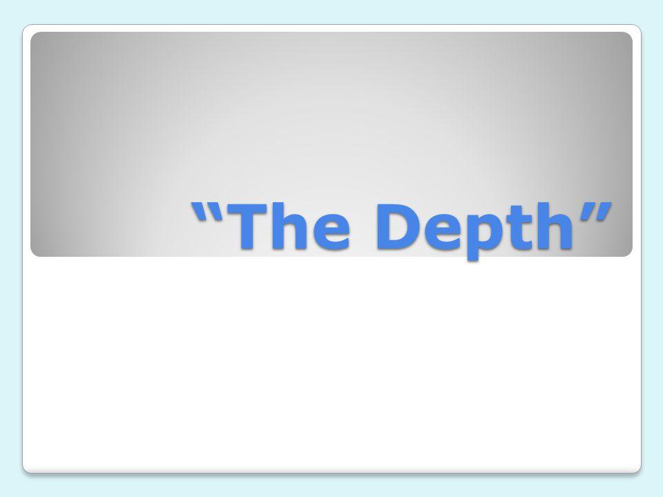 The Depth