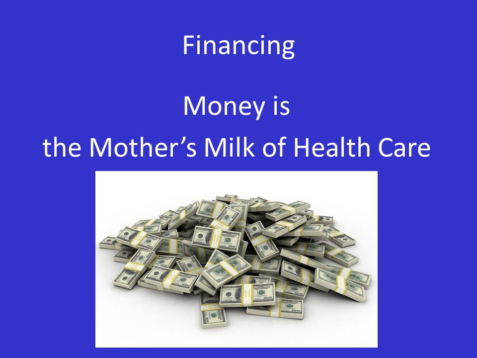 Financing is More Than Mobilize Money Mobilize & collect Funds Allocate Resources Pool the Risk Payment