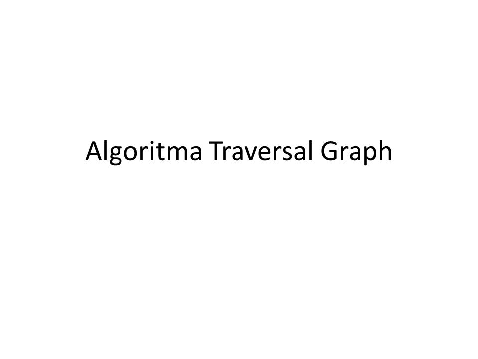 Algoritma Traversal Graph
