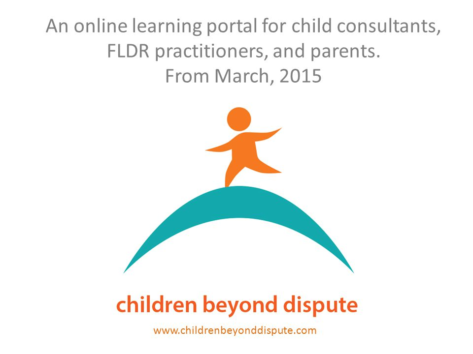 An online learning portal for child consultants, FLDR practitioners, and parents.