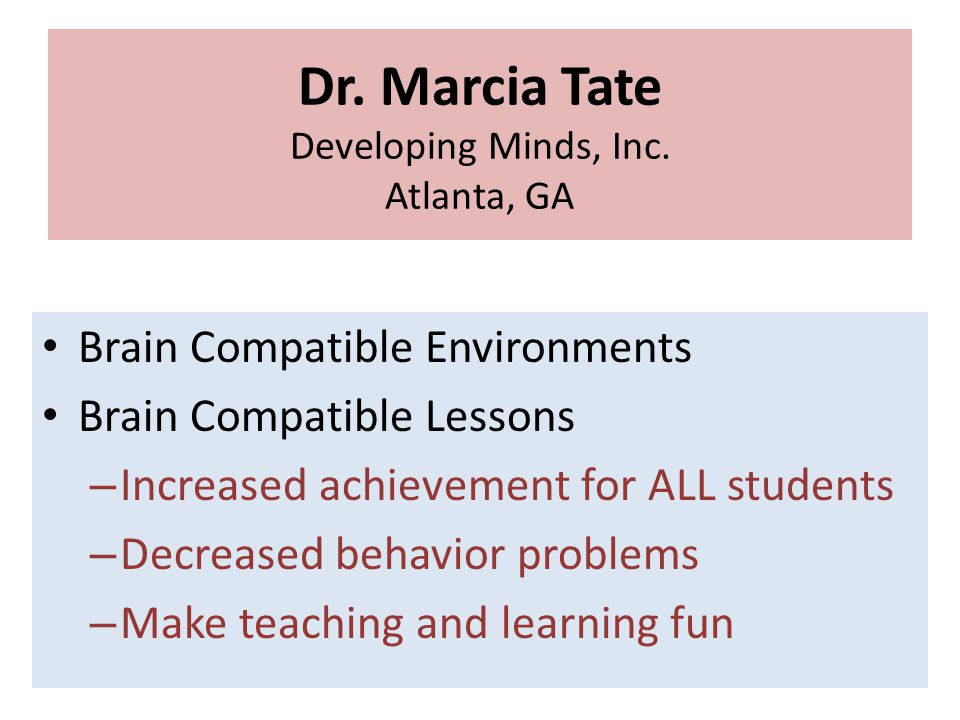 Dr. Marcia Tate Developing Minds, Inc.