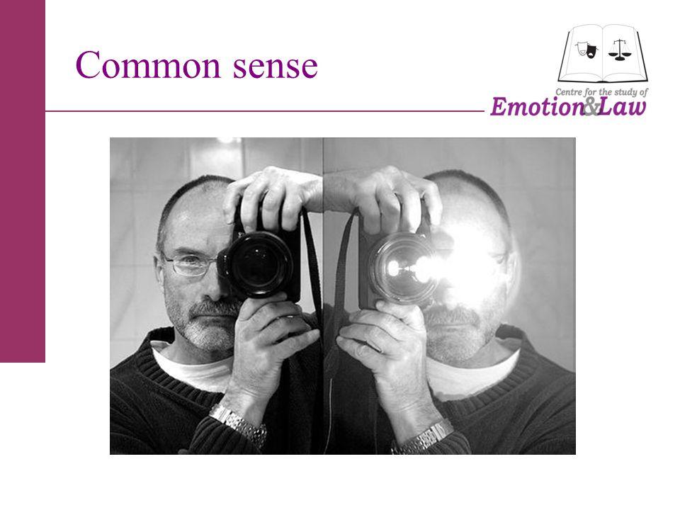 Common sense: Not common.