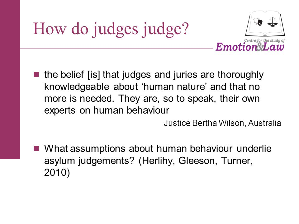 How do judges judge.