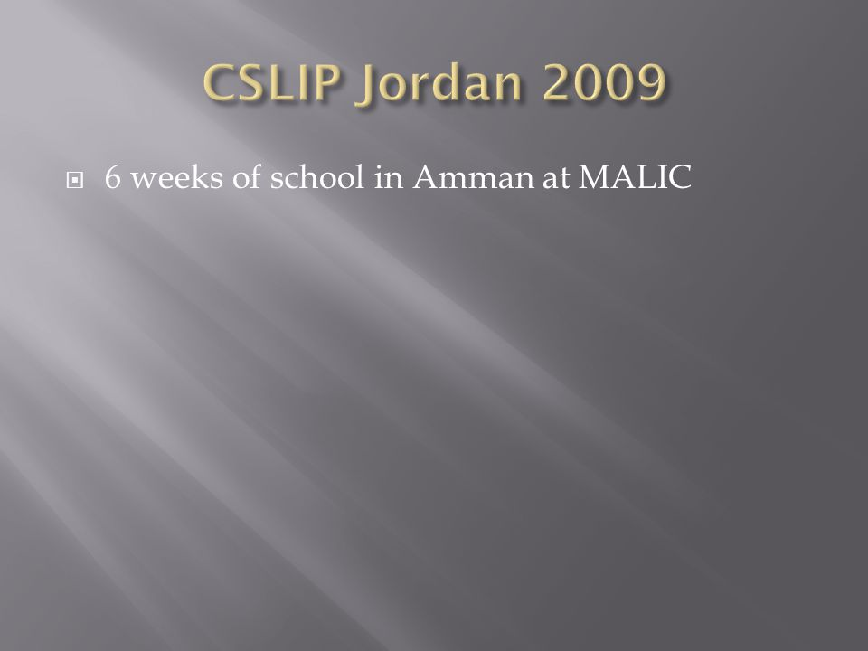  6 weeks of school in Amman at MALIC