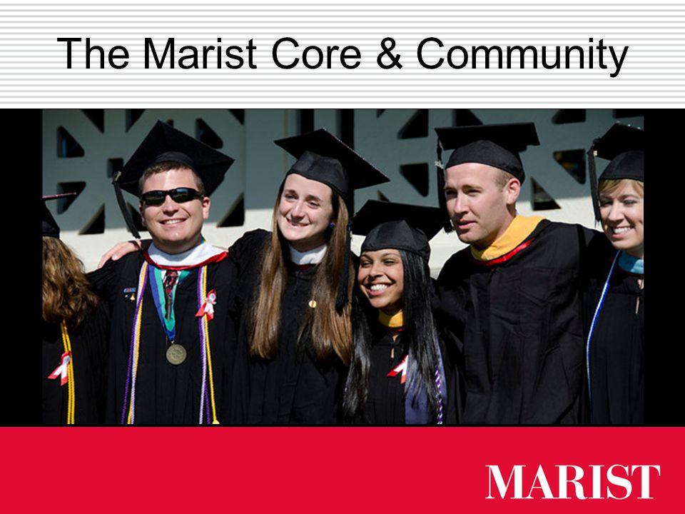 The Marist Core & Community