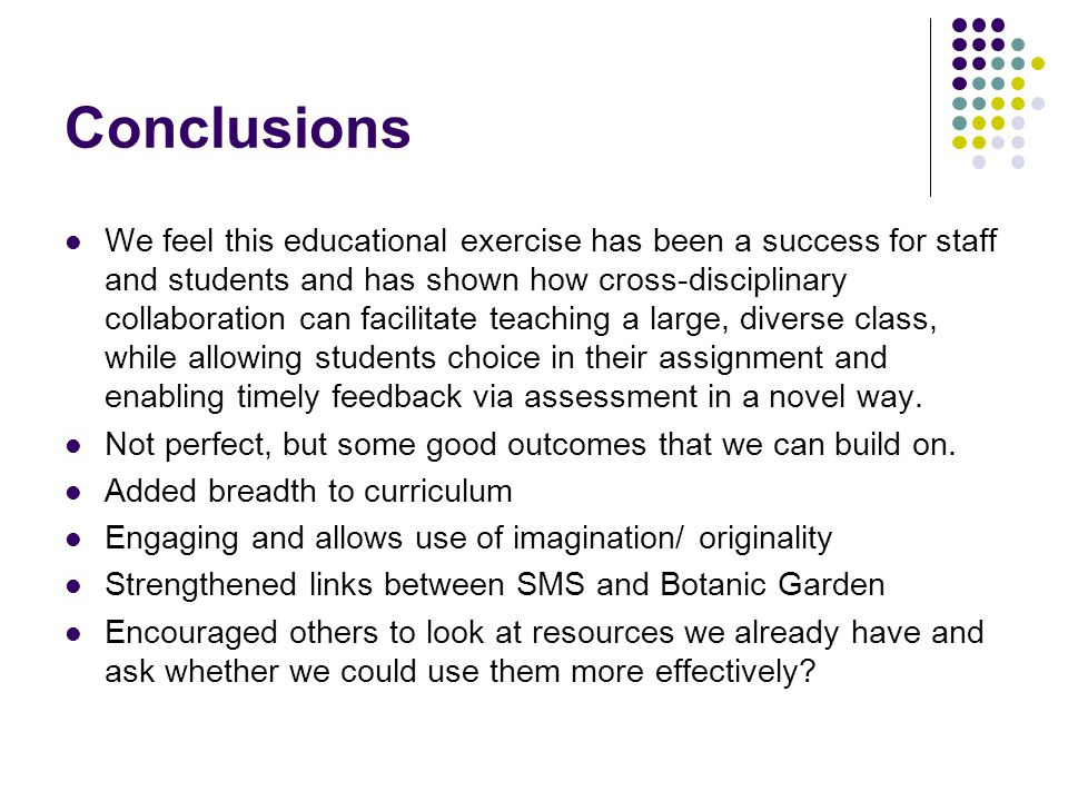 Conclusions We feel this educational exercise has been a success for staff and students and has shown how cross-disciplinary collaboration can facilitate teaching a large, diverse class, while allowing students choice in their assignment and enabling timely feedback via assessment in a novel way.