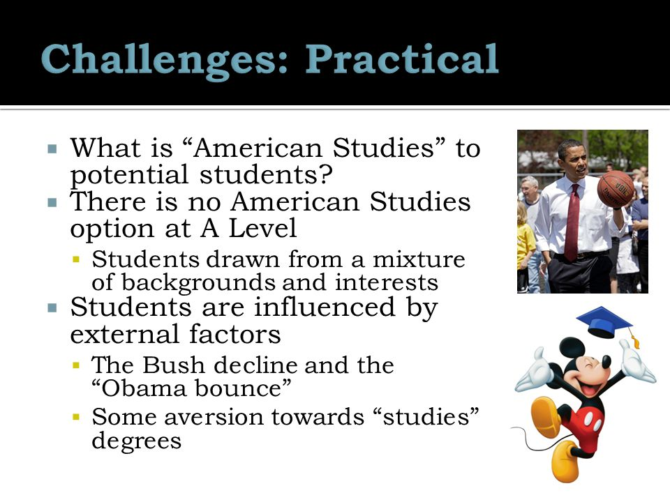  What is American Studies to potential students.