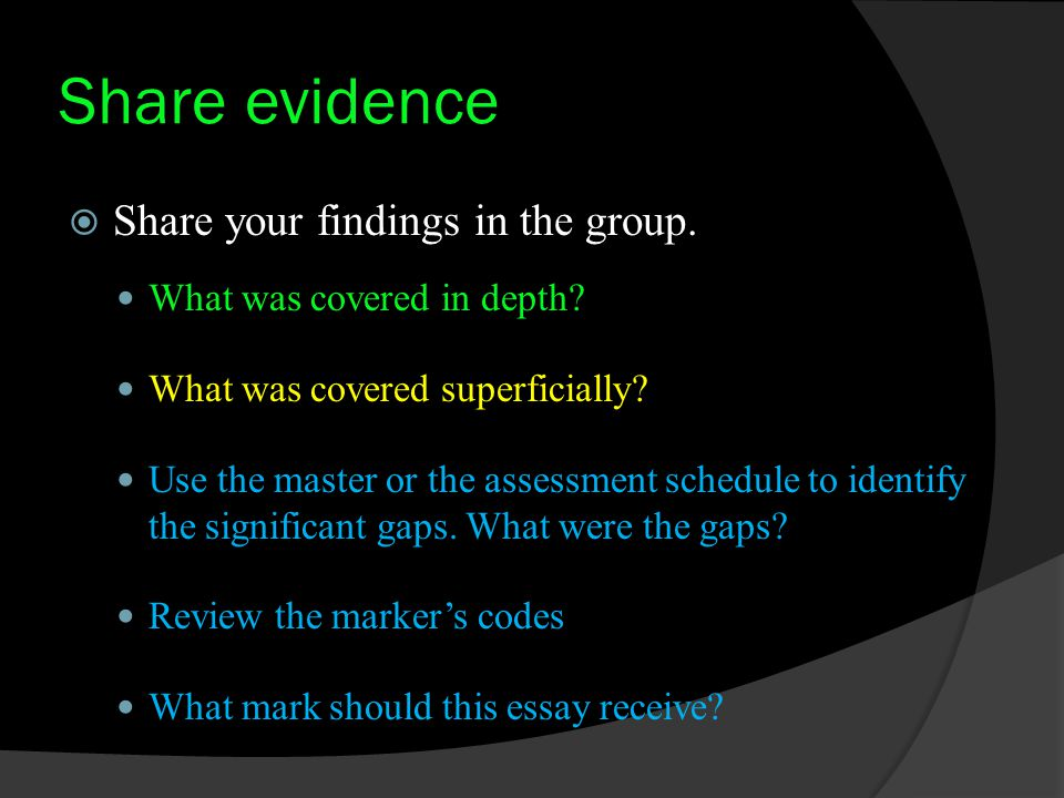 Share evidence  Share your findings in the group.
