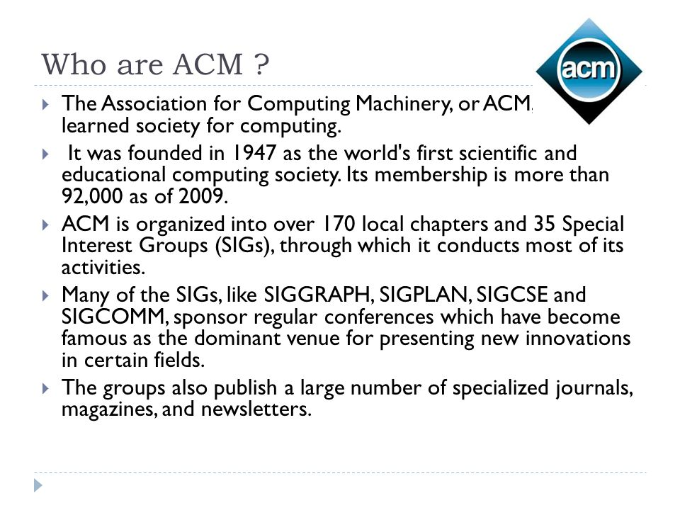 Who are ACM .