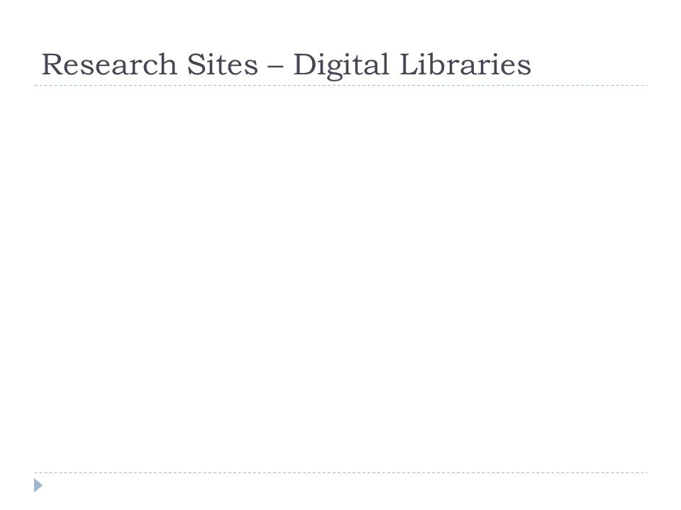 Research Sites – Digital Libraries