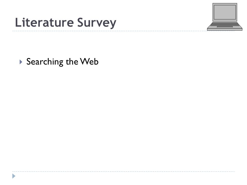 Literature Survey  Searching the Web