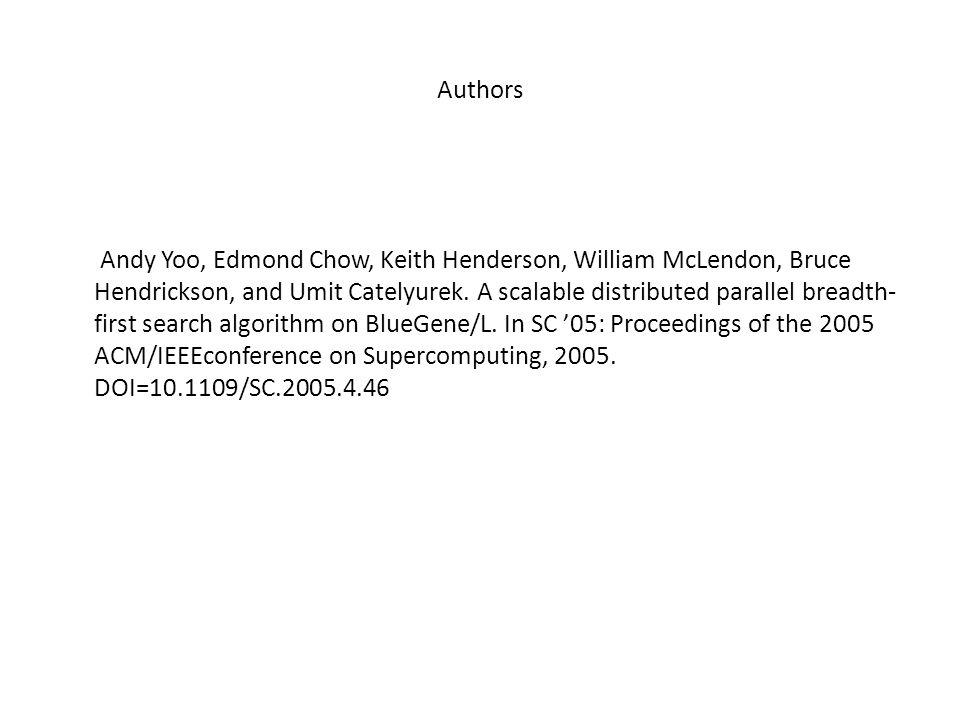 Authors Andy Yoo, Edmond Chow, Keith Henderson, William McLendon, Bruce Hendrickson, and Umit Catelyurek.