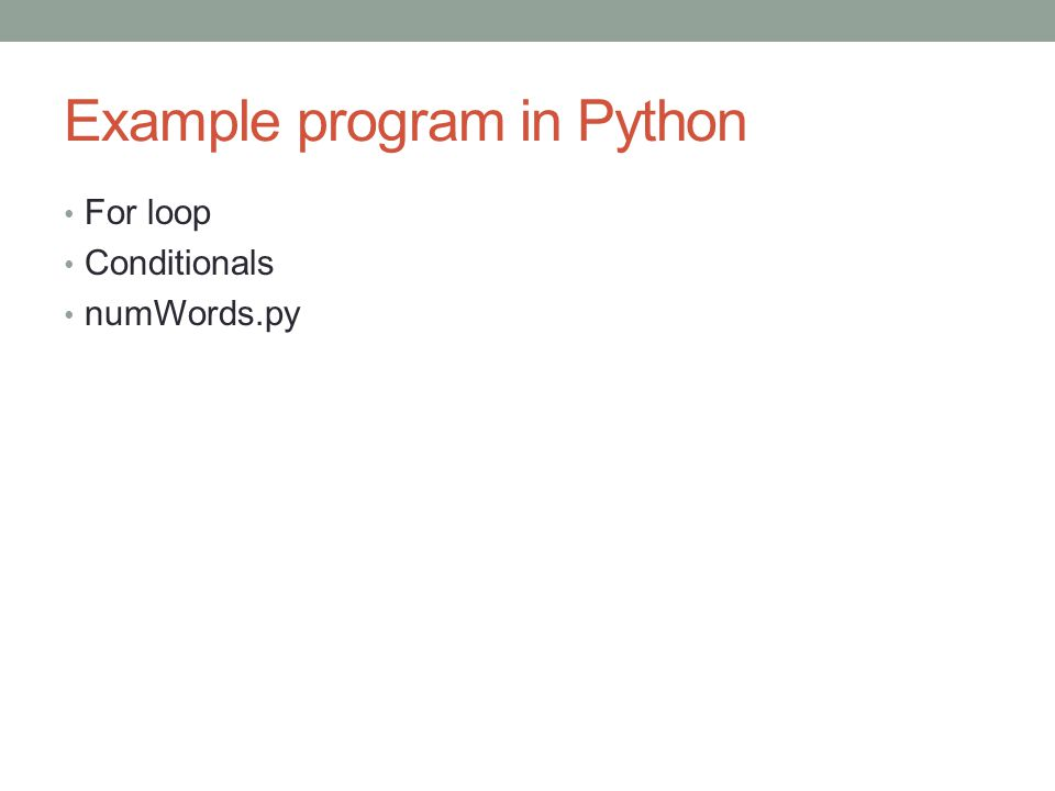 Example program in Python For loop Conditionals numWords.py