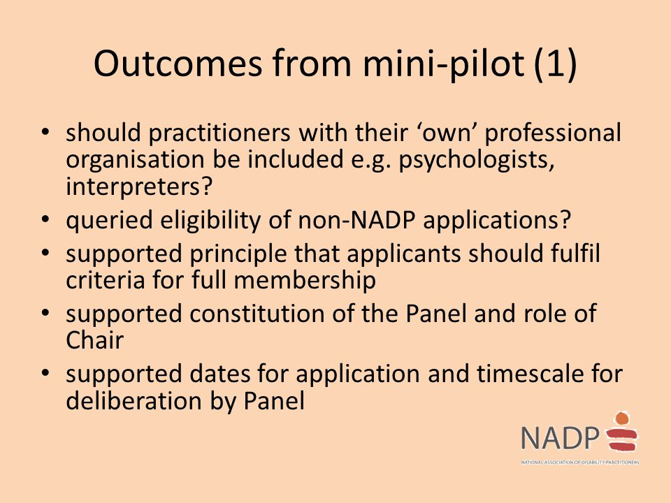 Outcomes from mini-pilot (1) should practitioners with their 'own' professional organisation be included e.g. psychologists, interpreters? queried eli
