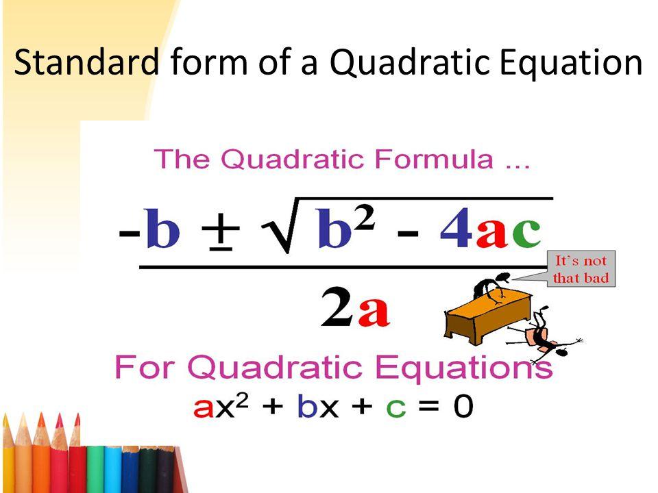 Definition of a Standard Quadratic Equation