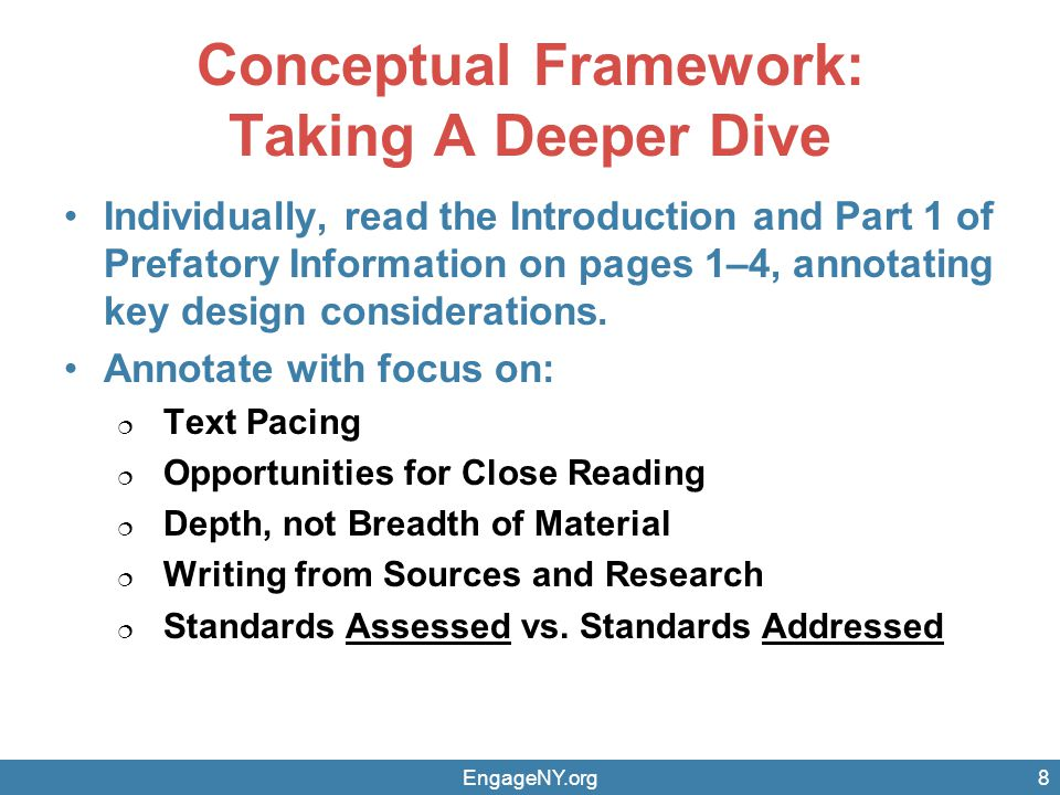 Conceptual Framework: Taking A Deeper Dive Individually, read the Introduction and Part 1 of Prefatory Information on pages 1–4, annotating key design considerations.