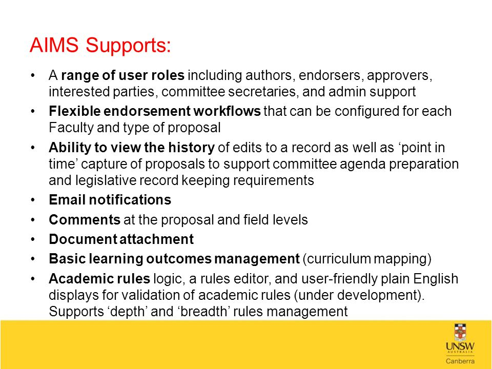 AIMS Supports: A range of user roles including authors, endorsers, approvers, interested parties, committee secretaries, and admin support Flexible en