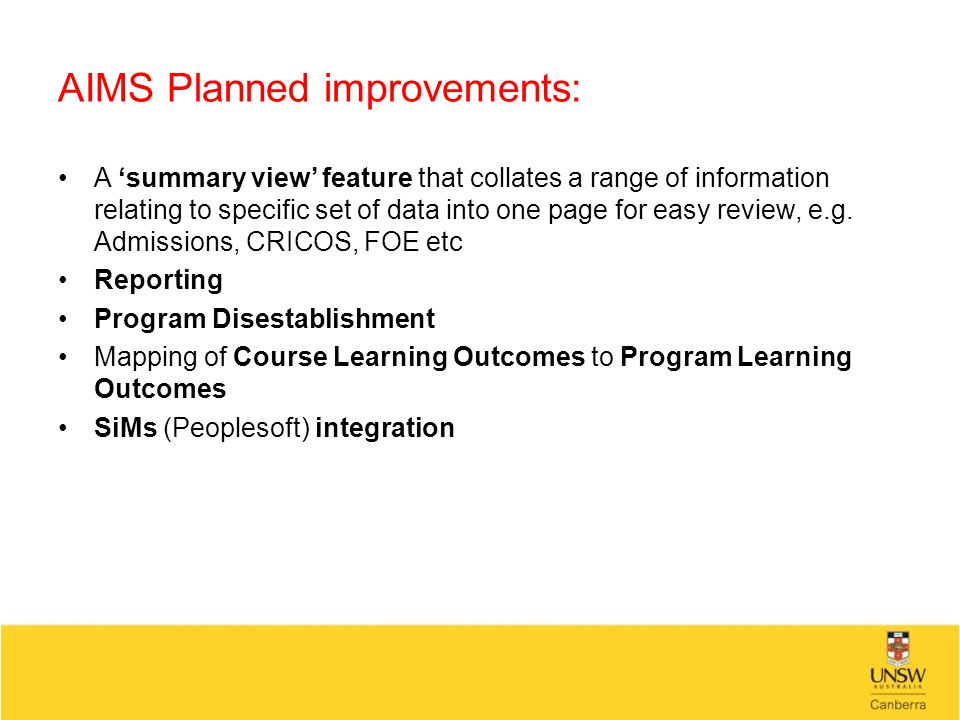 AIMS Planned improvements: A 'summary view' feature that collates a range of information relating to specific set of data into one page for easy review, e.g.