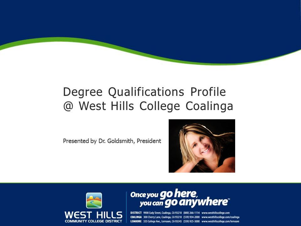 Accrediting Commission for Community and Junior Colleges Western Association of Schools and Colleges DEGREE QUALIFICATIONS PROFILE PROJECT (DQPP) 8