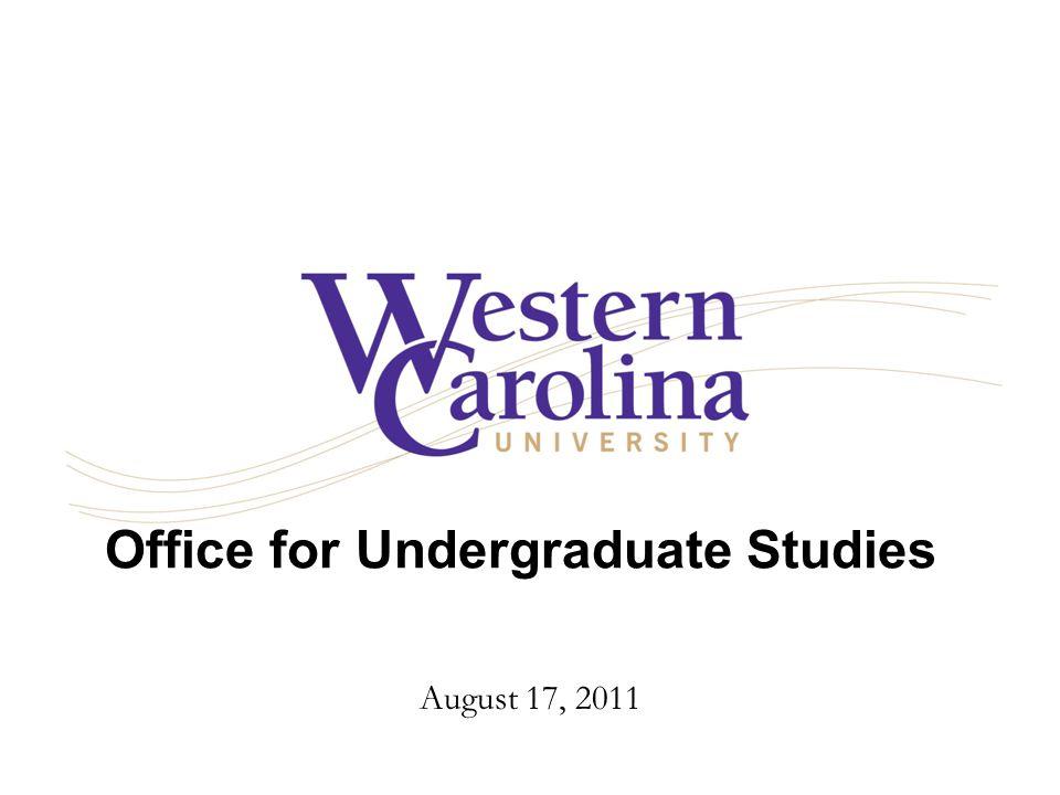 Office for Undergraduate Studies August 17, 2011
