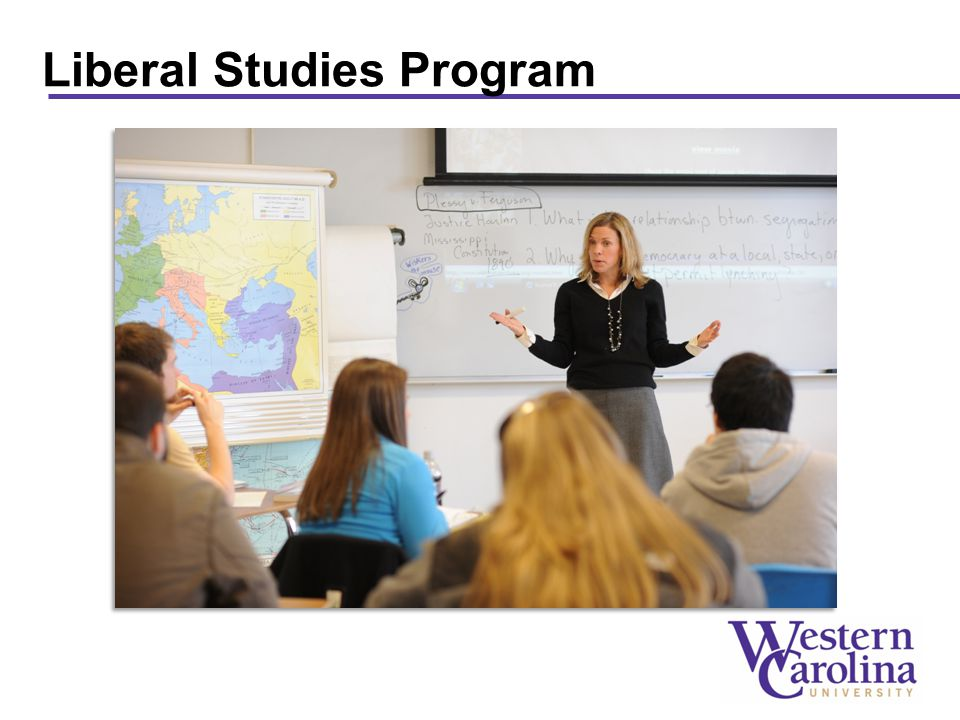 The purpose of the WCU Liberal Studies Program is to prepare students to become contributing and informed citizens in a global community.