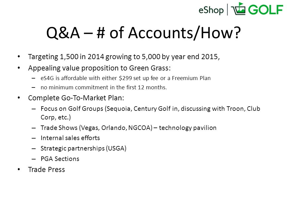Q&A – # of Accounts/How.
