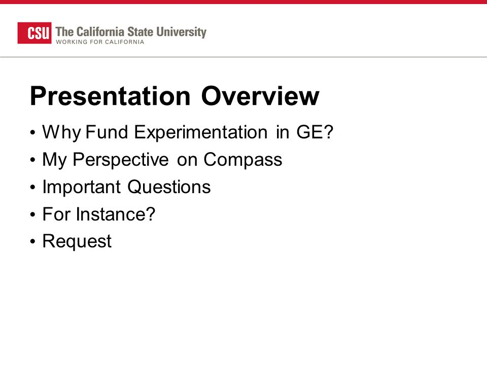 Why Fund Experimentation in GE? Do Good Things for Your Students Basic Research Applied Research
