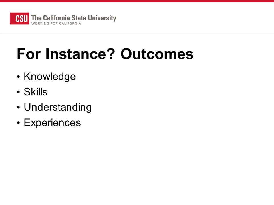 For Instance Outcomes Knowledge Skills Understanding Experiences