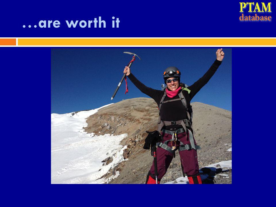 …are worth it